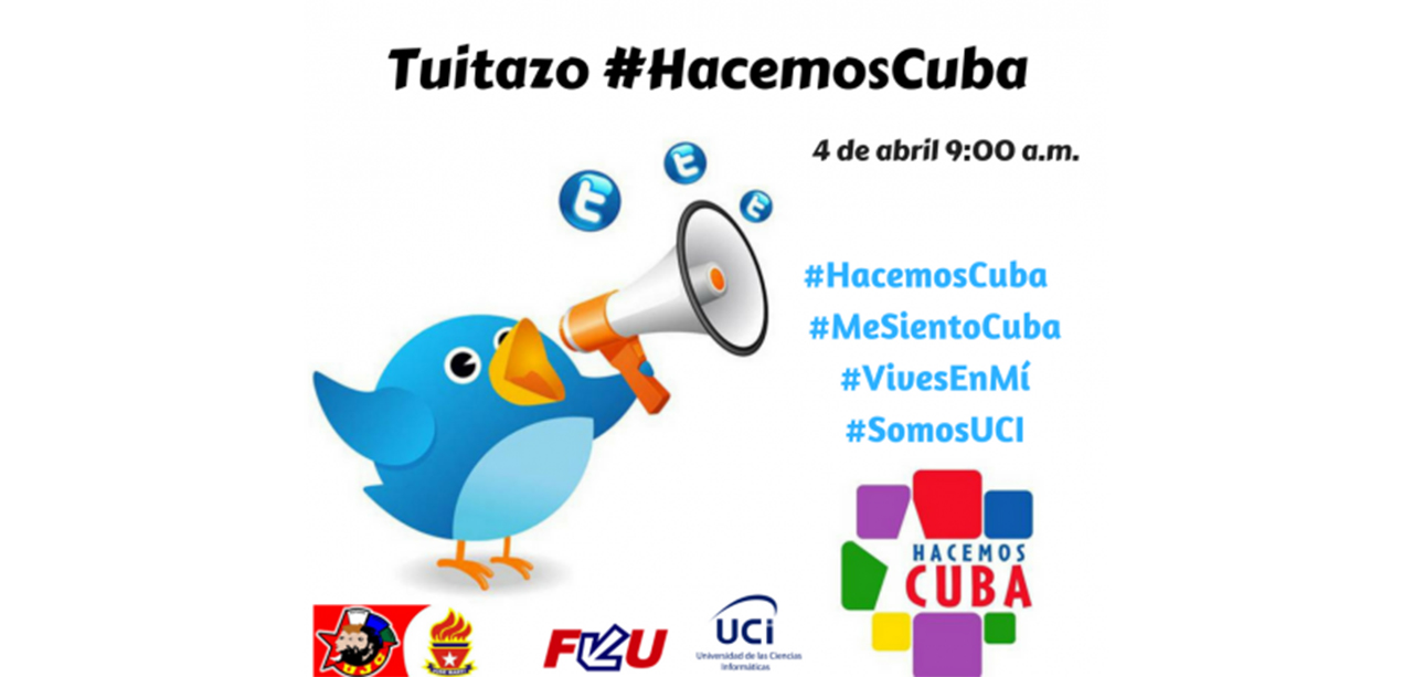 Tuitazo #HacemosCuba.
