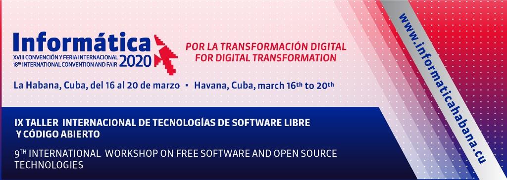 IX Taller Internacional de Tecnologías de Software libre y Código abierto