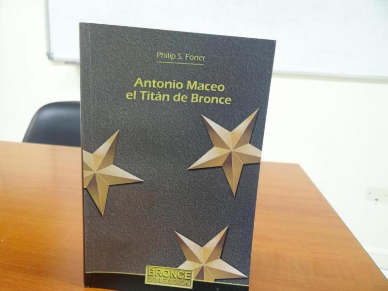 Es el único título sobre Maceo que el escritor norteamericano Philip S. Foner, tradujo al idioma español.