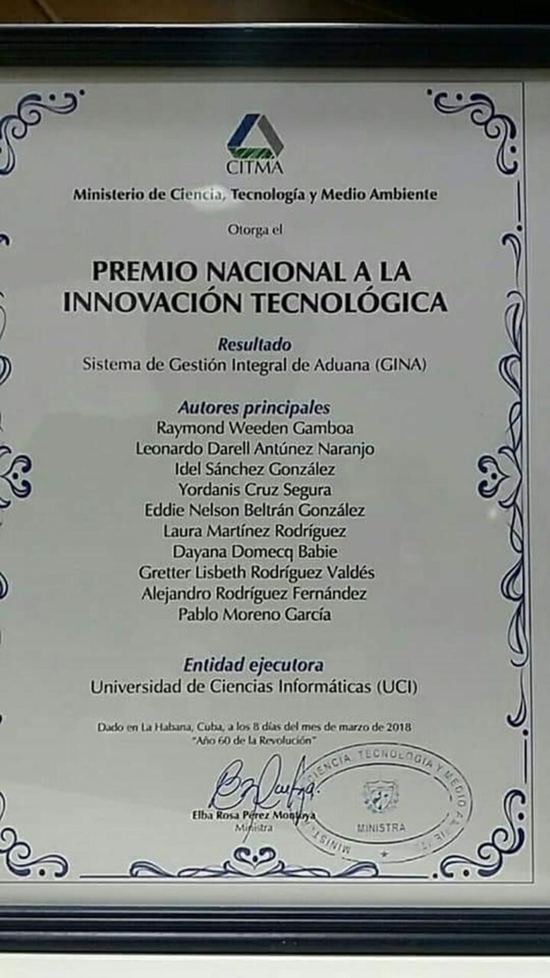 Premio Nacional de Innovación Tecnológica al Gina de la Universidad de las Ciencias Informáticas.