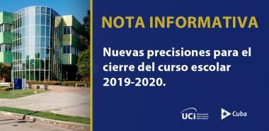 Nuevas precisiones para el cierre del curso escolar 2019-2020 en la Universidad de las Ciencias Informáticas